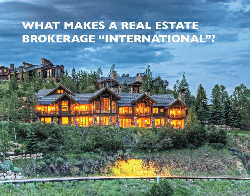 What makes a real estate brokerage international